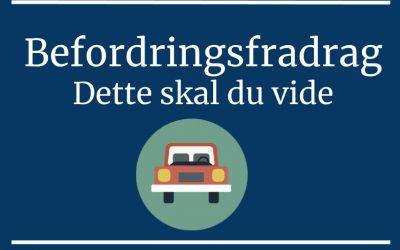 Befordringsfradrag (kørselsfradrag) – Dette skal du vide